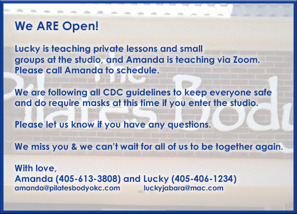 The Pilates Body IS Open!  Call for scheduling options.